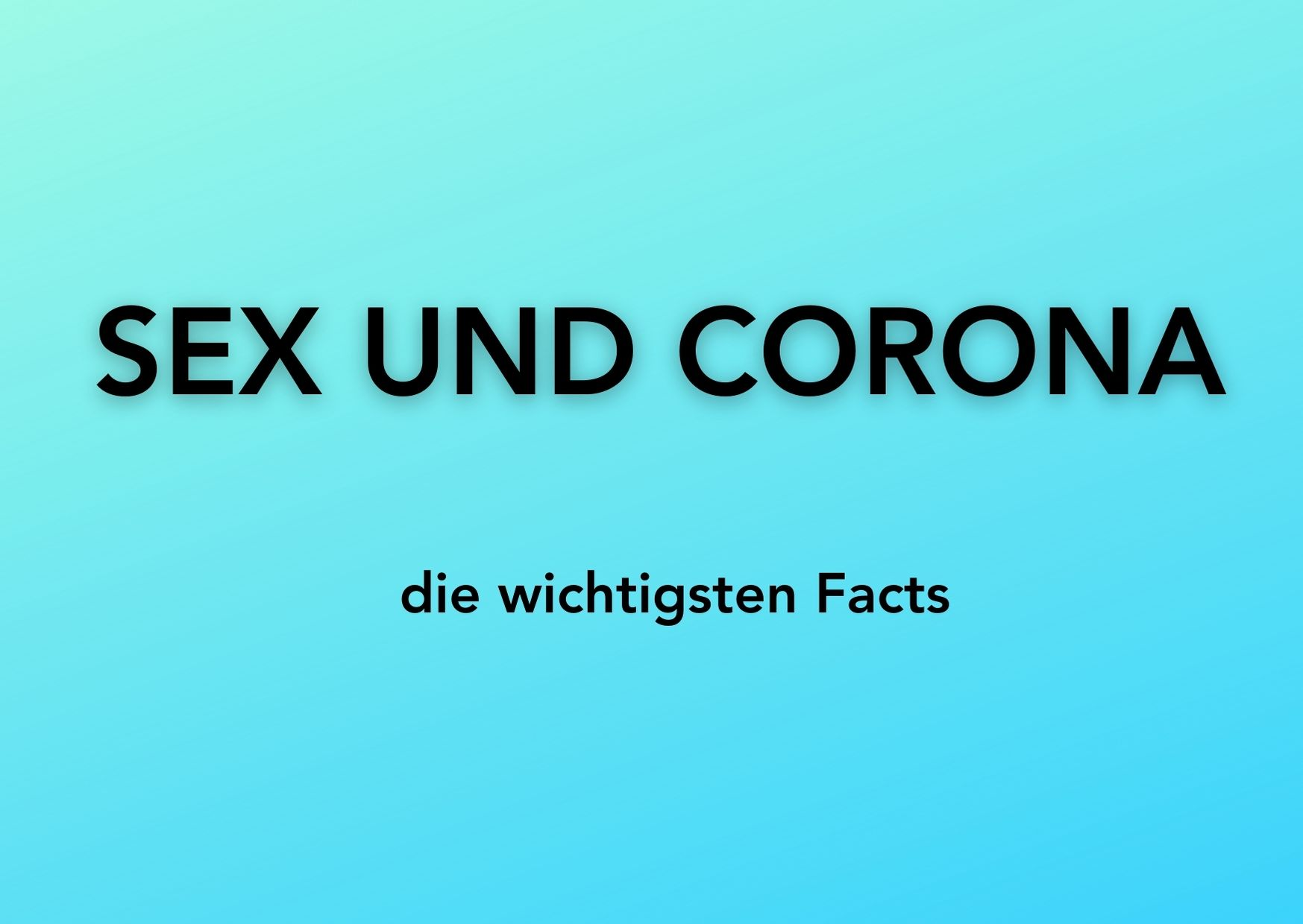 Sex und Corona